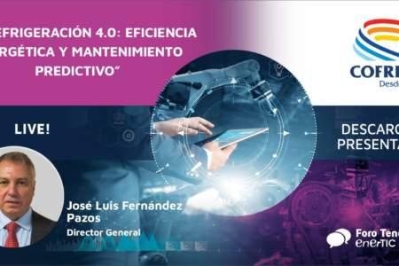 La refrigeración 4.0: Eficiencia Energética y Mantenimiento Predictivo