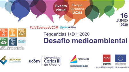Tendencias I+D+i 2020 – Desafío medioambiental – evento virtual #LIVEparqueUC3M