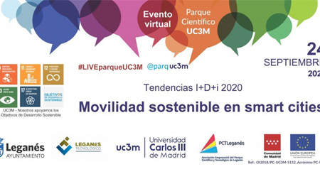Evento virtual #LIVEparqueUC3M TENDENCIAS I+D+i 2020: Movilidad sostenible en smart cities
