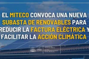 El MITECO convoca una nueva subasta de renovables para reducir la factura eléctrica y facilitar la acción climática