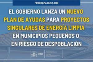 El Gobierno lanza un nuevo plan de ayudas para proyectos singulares de energía limpia en municipios pequeños o en riesgo de despoblación