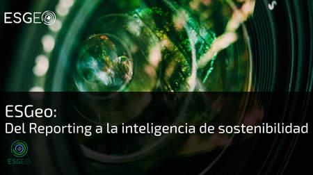 Techedge desarrolla ESGeo, plataforma para la gestión de la inteligencia y la sostenibilidad dentro de las organizaciones